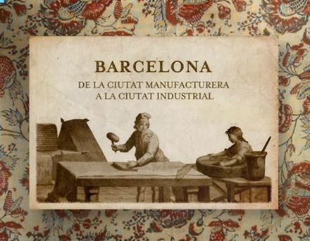 BARCELONA. DE LA CIUTAT MANUFACTURERA A LA CIUTAT INDUSTRIAL